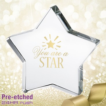 Pre-etched You are a Star Paperweight